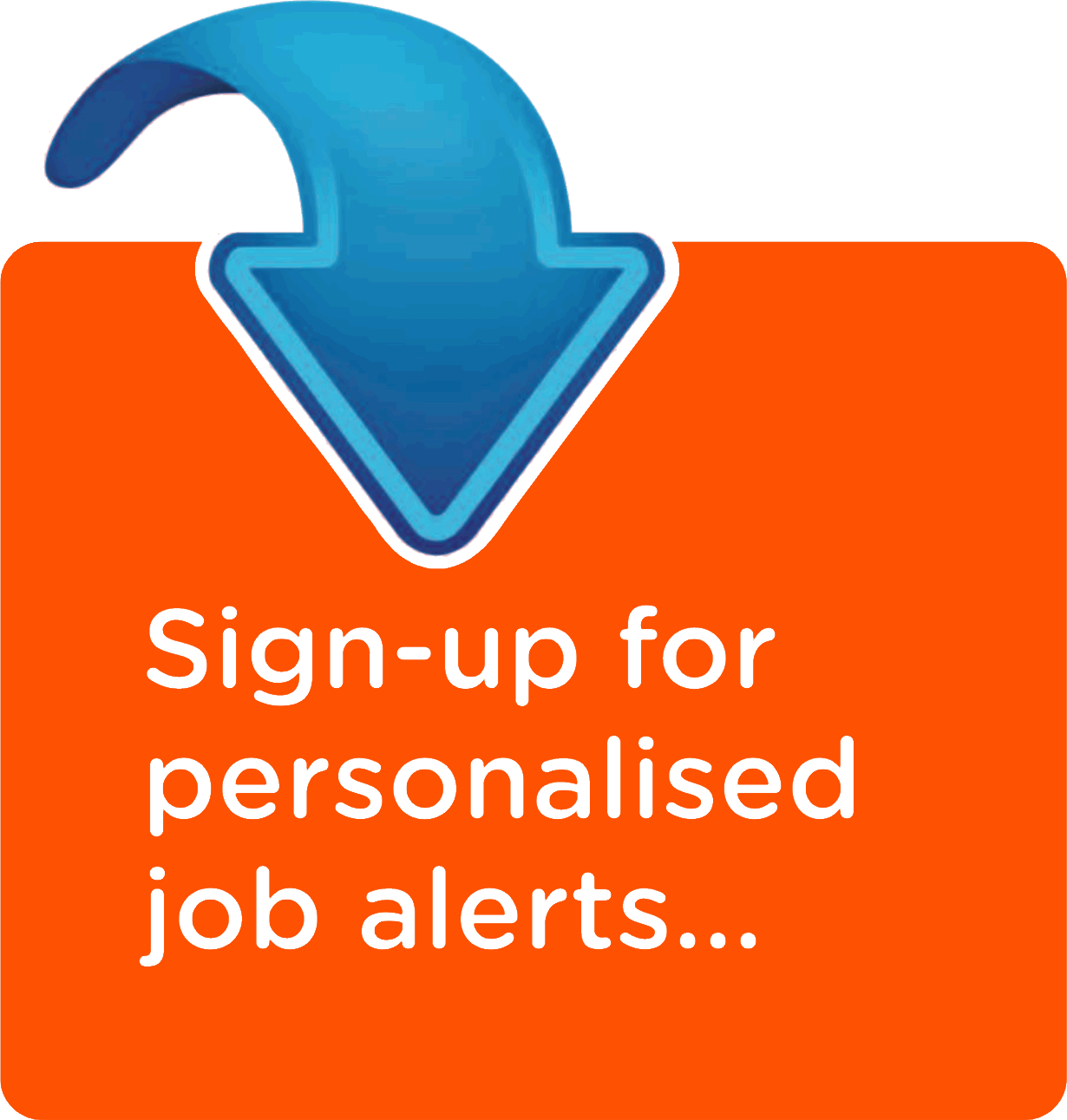Sign-up for personalised job alerts...