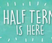 Happy Half Term – And Thank You!
