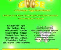 Mother Goose – a Christmas 'Eggs-Strava-Gander'