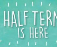 Happy Half Term Holiday!