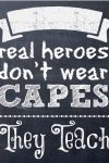 Real Heroes Don't Wear Capes!
